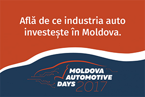 "Evenimentul ""Moldova Automotive Days 2017"" va atrage mai mulți investitori din industria auto"